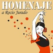 Homenaje A Rocío Jurado Songs