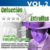 Colección 5 Estrellas. Juanito Valderrrama. Vol. 2 Songs
