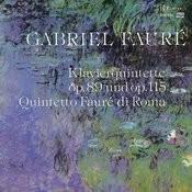 Fauré: Piano Quintet, Op. 89 & Op. 115 Songs