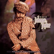 Rated X-Traordinaire: The Best Of Johnnie Taylor Songs