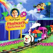 Preeti Sagar - Phulwari Bachchon Ki Songs