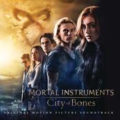 The Mortal Instruments: City of Bones (Original Motion Picture Soundtrack) Songs