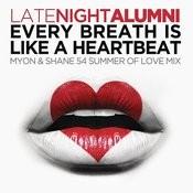 Every Breath Is Like A Heartbeat (Myon & Shane 54 Summer Of Love Mix) Songs