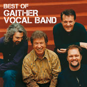 Best Of The Gaither Vocal Band Songs