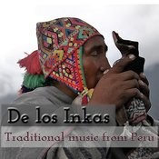 De Los Inkas: Traditional Music From Peru Songs