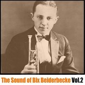 The Sound Of Bix Beiderbecke, Vol. 2 Songs