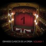 Grandes Clásicos De La Opera, Volumen 1 Songs