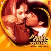 Pyar Karke Dekho Songs