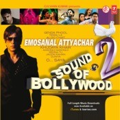 Sound Of Bollywood-2(Emosanal Attyachar) Songs