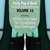 Early Pop & Rock Hits, Essential Tracks And Rarities, Vol. 10 Songs