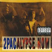 2Pacalypse Now Songs