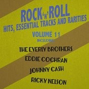 Rock 'n' Roll Hits, Essential Tracks And Rarities, Vol. 11 Songs