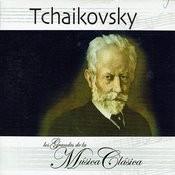 Tchaikovsky, Los Grandes De La Música Clásica Songs
