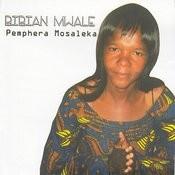 Pemphera Mosaleka Songs