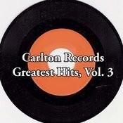 Carlton Records Greatest Hits, Vol. 3 Songs
