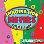 Imagination Movers Theme Song Songs