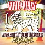 Good Vibes (Ragga Drum & Bass Mix) Song