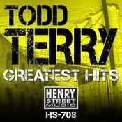 Todd Terry Greatest Hits Songs