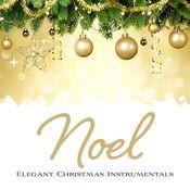 NOEL: An Elegant Christmas Songs