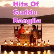 Hits Of Guddu Rangila Songs