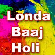Londa Baaj Holi Songs