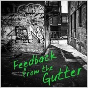 Feedback From The Gutter: A Collection Of Live Punk & Other Junk Songs