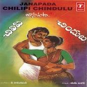 Janapada Chilipi Chindulu Songs
