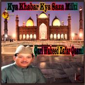 Salam Ke Liye Hazir Ghulam Ho Jai MP3 Song Download- Kya