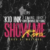 Show Me (Remix) Songs