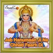 Jab Hanumaan Ji Ne Chhaati Faarh Di Songs