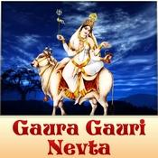 Gaura Gauri Nevta Songs