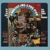 The Life and Time of Country Joe and The Fish (From Haight-Ashbury to Woodstock) Songs