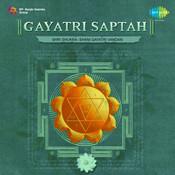 Gayatri Saptah - Shri Shukra Shani Gayatri Vandan Songs