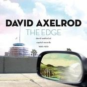The Edge: David Axelrod At Capitol Records 1966-1970 Songs