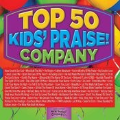 Top 50 Kids' Praise! Company Songs