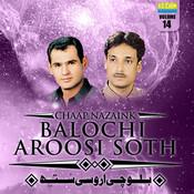 Balochi Aroosi Soth, Vol. 14 Songs