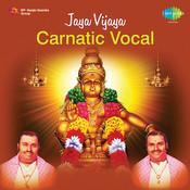 Jaya Vijaya Carnatic Vocal Songs