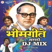 Bhim Geete (Dj Mix) Songs Download: Bhim Geete (Dj Mix) MP3
