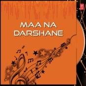 Maa Na Darshane Songs
