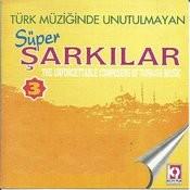 Türk Müziğinde Unutulmayan Süper Şarkılar, Vol.3 Songs