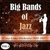 Big Bands Of Jazz, Casa Loma Orchestra 1931-1937 Songs