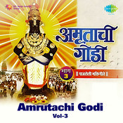 Amrutachi Godi Vol 3 Songs