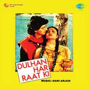 Dulhan Har Raat Ki Songs