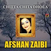 Chita Chita Dhola Part Songs