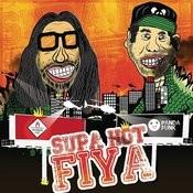Supa Hot Fiya Songs