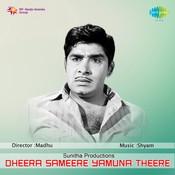 Dheera Sameere Yamuna Theere Songs
