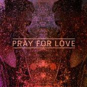 Pray For Love EP Songs