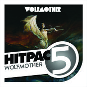 Wolfmother Hit Pac - 5 Series Songs