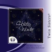 Twin Sisters: Holiday Wonder Songs