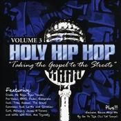 Holy Hip Hop Vol. 3 Songs